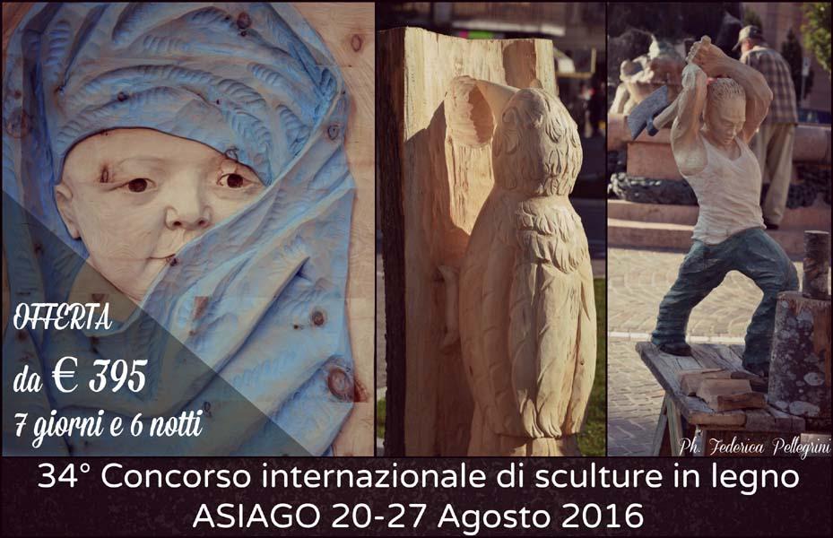 Offerta agosto 2016 asiago manifestazione sculture legno for Offerte weekend asiago