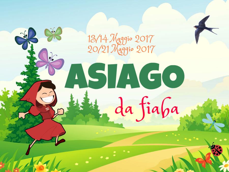 Asiago da fiaba maggio 2017 asiagoestate 2018 for Offerte weekend asiago