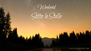 Banner Weekend sotto le stelle