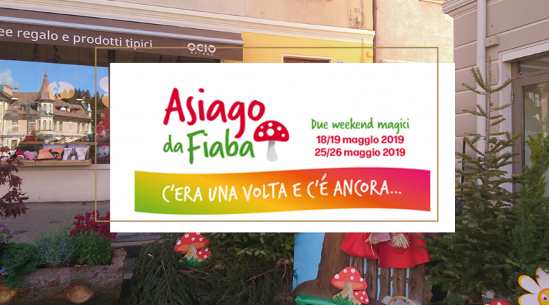 asiagoestate asiago da fiaba