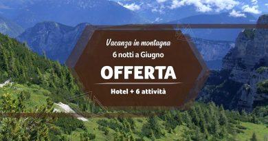 Offerta Vacanza in Montagna a Giugno 2020 – Veneto