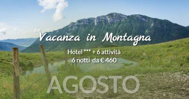 Offerta Vacanza in Montagna a Agosto 2021