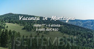 Offerta Vacanza in Montagna a Settembre 2021